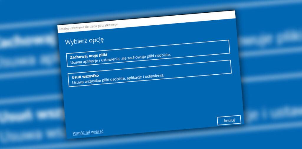 Jak przywrócić ustawienia fabryczne w Windows 10?