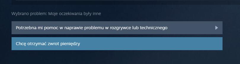 Chęć otrzymania zwrotu pieniędzy na Steam